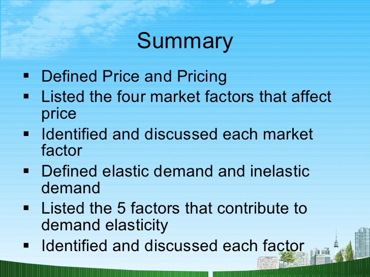 state the factors affecting the price The top factors that move the price wheat what are the top factors that move the wheat prices the state of the economy is one of the biggest drivers of.