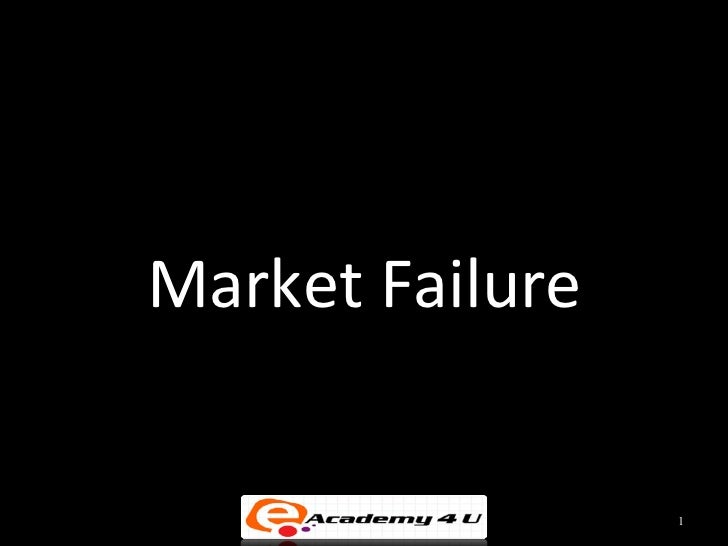 Market Failure                 1
