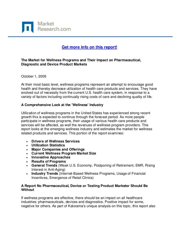 Get more info on this report!The Market for Wellness Programs and Their Impact on Pharmaceuti...