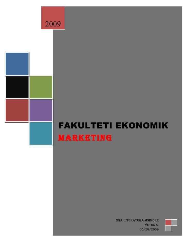 2009        FAKULTETI EKONOMIK    FAKULTETI EKONOMIK    MARKETING    MARKETING                 NGA lITERATuRA MsIMoRE     ...