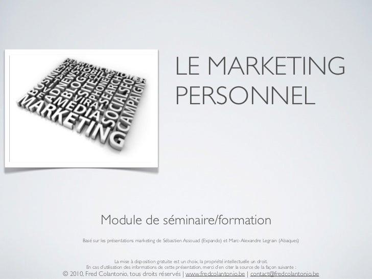 LE MARKETING                                                       PERSONNEL                   Module de séminaire/formati...