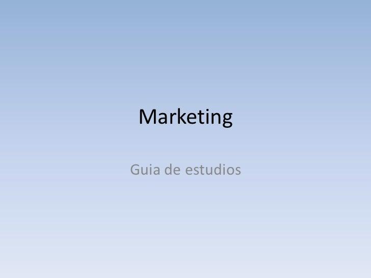 Marketing <br />Guia de estudios<br />