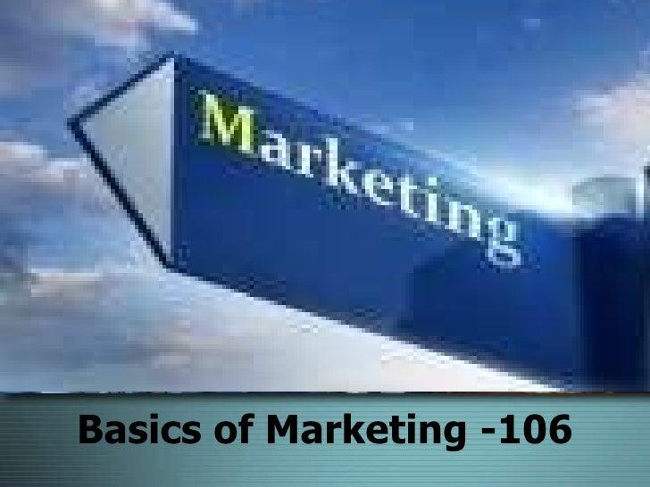 MarketingBasics of Marketing -106