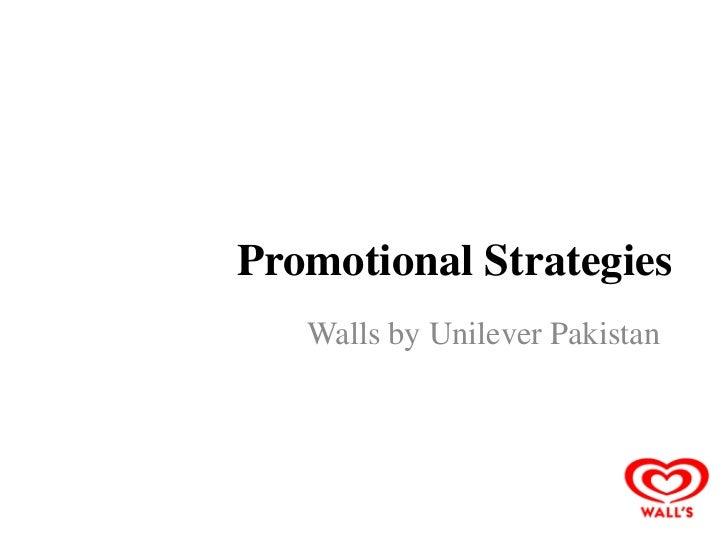 Promotional Strategies   Walls by Unilever Pakistan