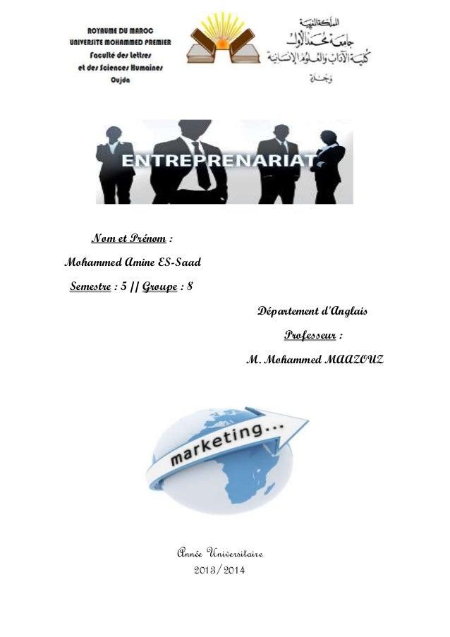 Nom et Prénom : Mohammed Amine ES-Saad Semestre : 5 // Groupe : 8 Département d'Anglais Professeur : M. Mohammed MAAZOUZ A...