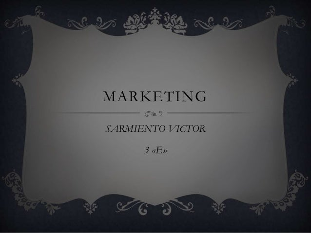 MARKETING SARMIENTO VICTOR 3 «E»