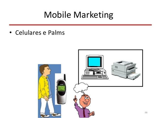 Mobile Marketing • Celulares e Palms 66