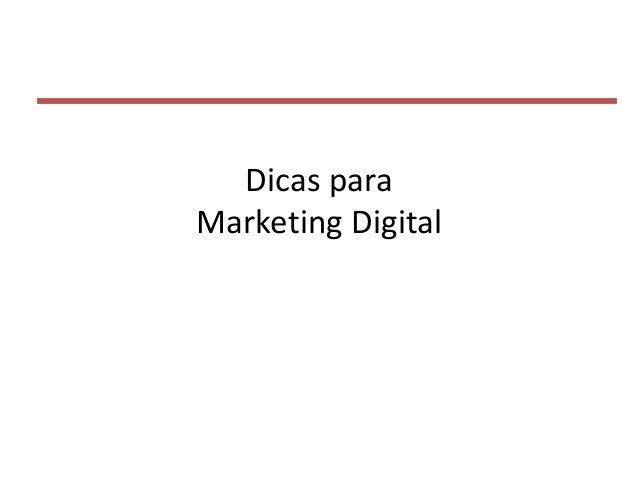 Dicas para Marketing Digital