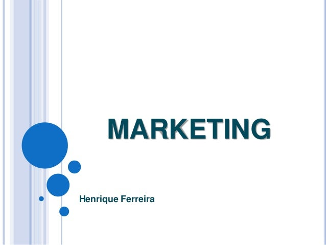 MARKETING Henrique Ferreira