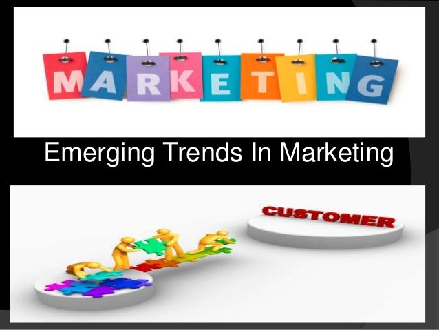 emerging trends in marketing Emerging trends in digital marketing #mhscn mobile-first world with the rise of smartphones and improved technology, the shift to mobile continues this means.