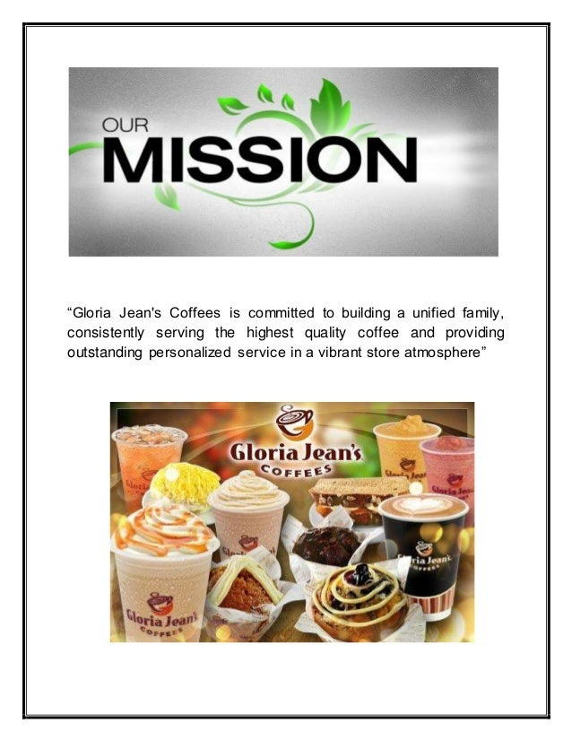 marketing essays gloria jean coffee Executive summary: the marketing plan is used for gloria jean's coffee from the  end  in 4p marketing mix strategy the company desire to create a joyful and.