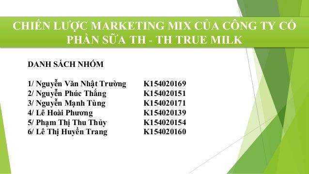 Chiến lược Marketing Mix của TH True Milk Slide 2