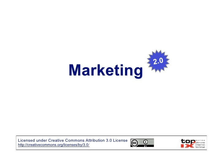 2.0                               Marketing    Licensed under Creative Commons Attribution 3.0 License http://creativecomm...
