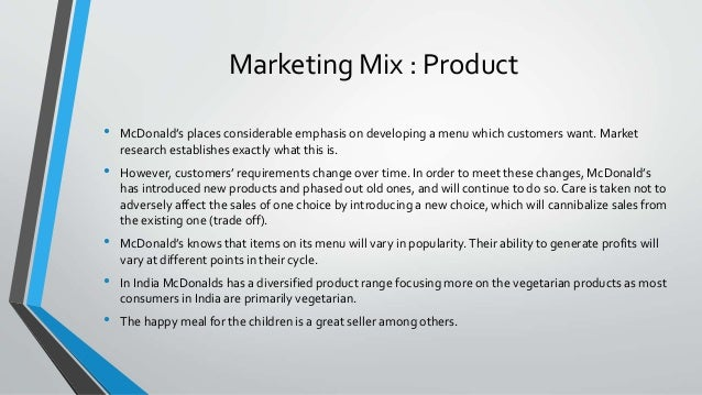 marketing strategies of mcdonalds in india Strategic marketting in mcdonald restaurant marketing essay mcdonald's was there is a hung legal dispute in privilege mcdonald's in india where certain infringement of rights and innovative marketing strategies by mcdonald's help the company remain at a growth path.