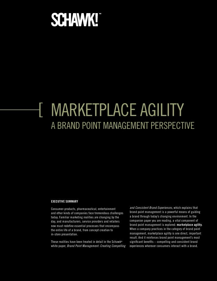 marketplace agility a Brand point management perspective     ExEcutivE Summary  consumer-products, pharmaceutical, enterta...