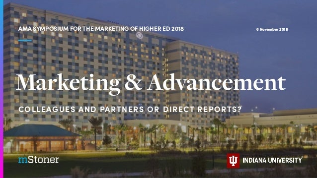 COLLEAGUES AND PARTNERS OR DIRECT REPORTS? 6 November 2018AMA SYMPOSIUM FOR THE MARKETING OF HIGHER ED 2018 Marketing & Ad...