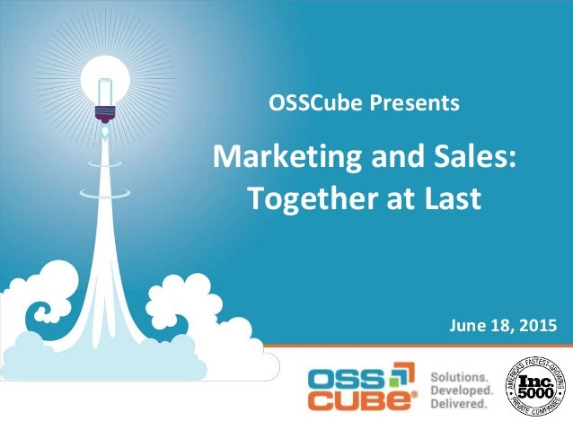 OSSCube Presents Marketing and Sales: Together at Last June 18, 2015