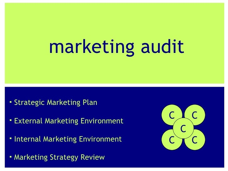 Marketing Audit Tools: The Internal Environment