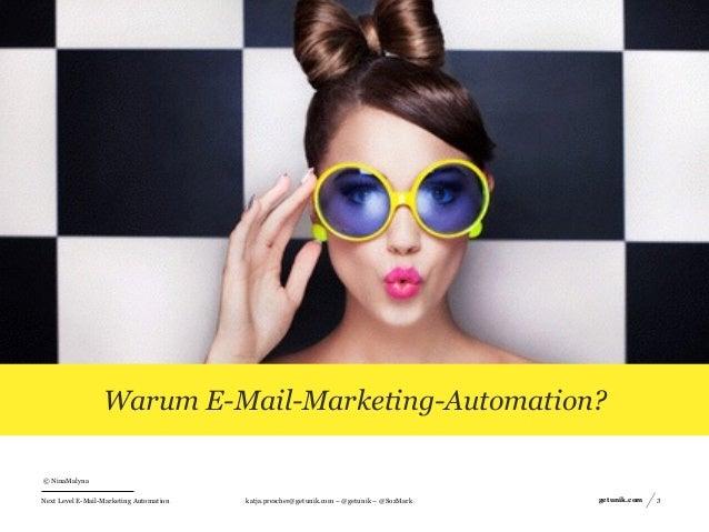 Next Level E-Mail-Marketing Automation  Vom Erstkontakt zum Spender Slide 3