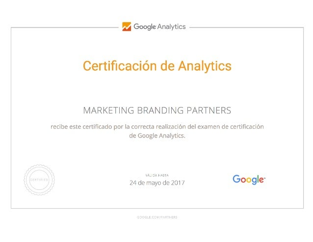 Marketing Branding Certificacion Google Analytics 2017