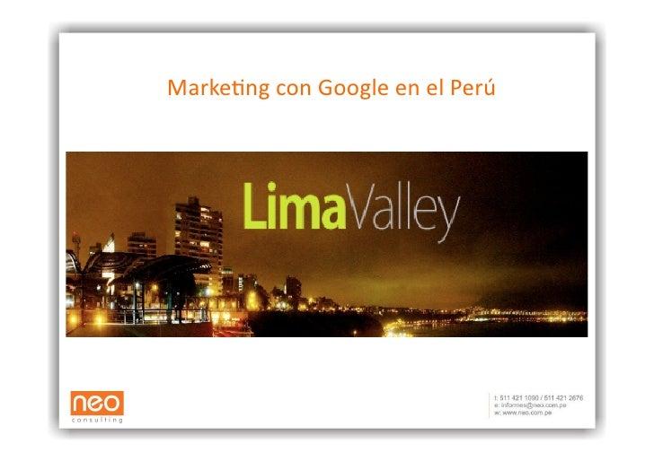 Marke&ng  con  Google  en  el  Perú