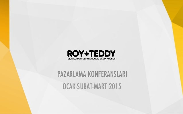 MONITORING REPORT 01-31.05.2014 PAZARLAMA KONFERANSLARI OCAK-ŞUBAT-MART 2015