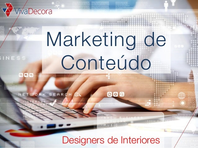 Marketing de Conteúdo  Designers de Interiores