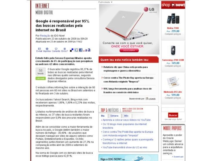 Fonte: http://www.estadao.com.br/tecnologia/link/not_tec2876,0.shtm