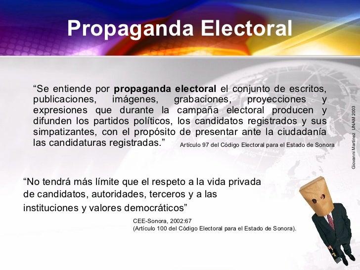 """GiovanniMartínezUNAM2003 Propaganda Electoral """"Se entiende por propaganda electoral el conjunto de escritos, publicaciones..."""