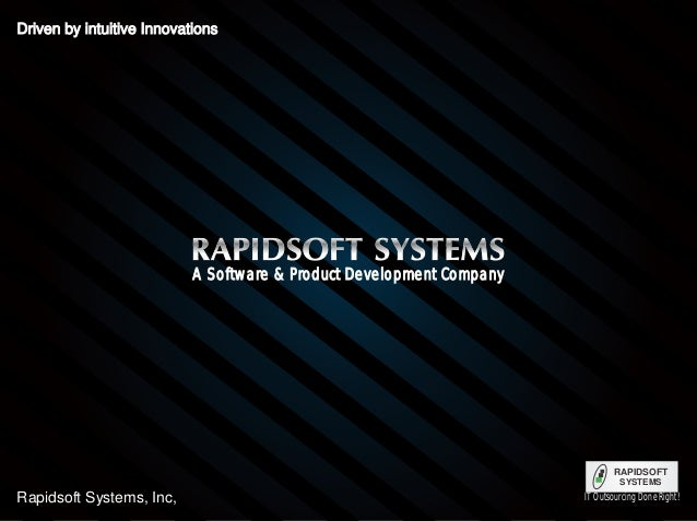 Driven by intuitive InnovationsDriven by intuitive InnovationsDriven by intuitive Innovations Rapidsoft Systems, Inc, RAPI...