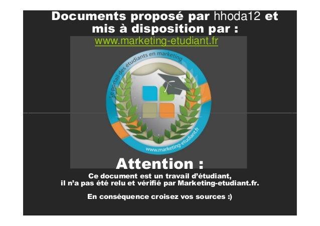Documents proposé par hhoda12 et mis à disposition par : www.marketing-etudiant.fr  Ecueils à éviter Il ne faut surtout pa...