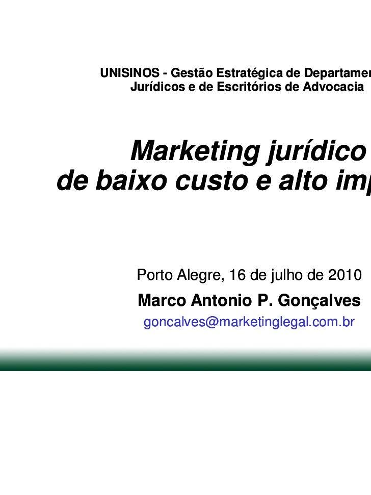 UNISINOS - Gestão Estratégica de Departamentos       Jurídicos e de Escritórios de Advocacia     Marketing jurídicode baix...