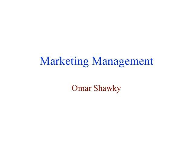 Marketing Management Omar Shawky
