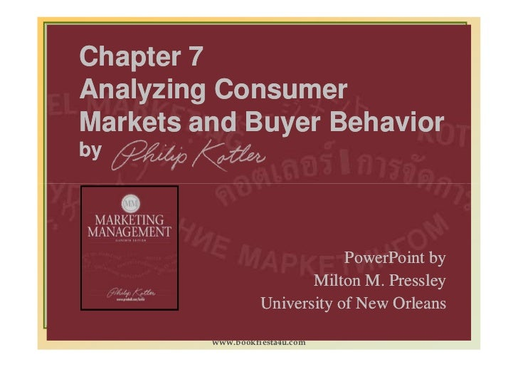 Chapter 7Analyzing ConsumerMarkets and Buyer Behaviorby                               PowerPoint by                       ...