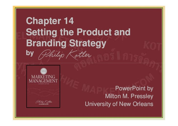 Chapter 14Setting the Product andBranding Strategyby                                PowerPoint by                         ...