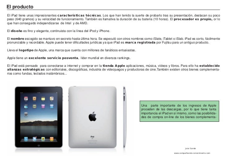 marketing mix of ipad Apple 7ps of marketing comprises elements of the marketing mix that   technological devices such as iphones smartphones, ipad tablets, mac.