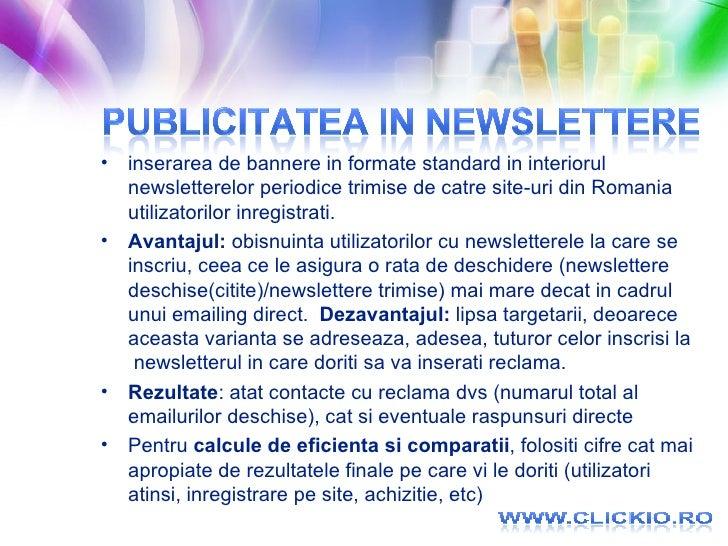 <ul><li>inserarea de bannere in formate standard in interiorul newsletterelor periodice trimise de catre site-uri din Roma...