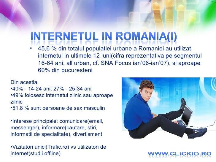 <ul><li>45,6 % din totalul populatiei urbane a Romaniei au utilizat internetul in ultimele 12 luni(cifra reprezentativa pe...