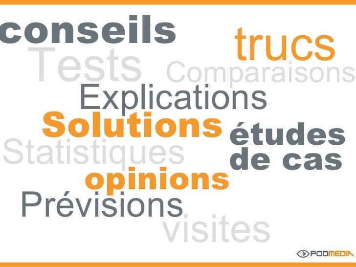 conseils   Explications Solutions Comparaisons Tests Statistiques études de cas trucs opinions Prévisions visites