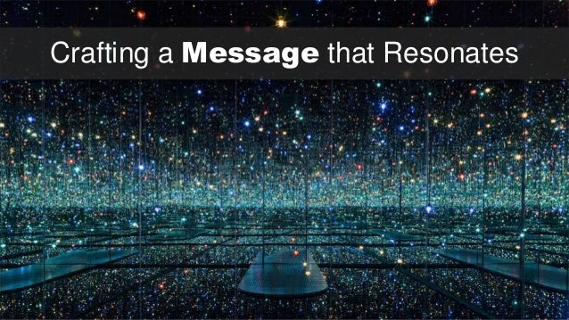 Crafting a Message that Resonates