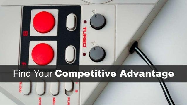 Find Your Competitive Advantage