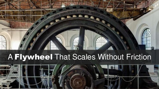A Flywheel That Scales Without Friction