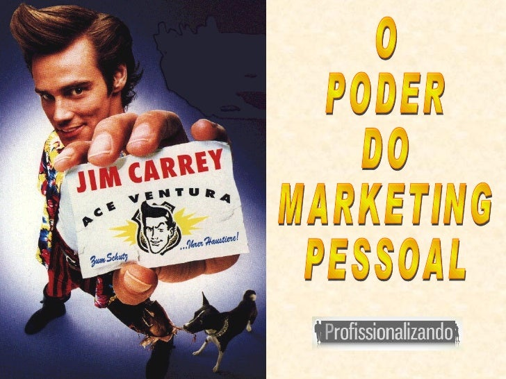 O PODER DO  MARKETING PESSOAL