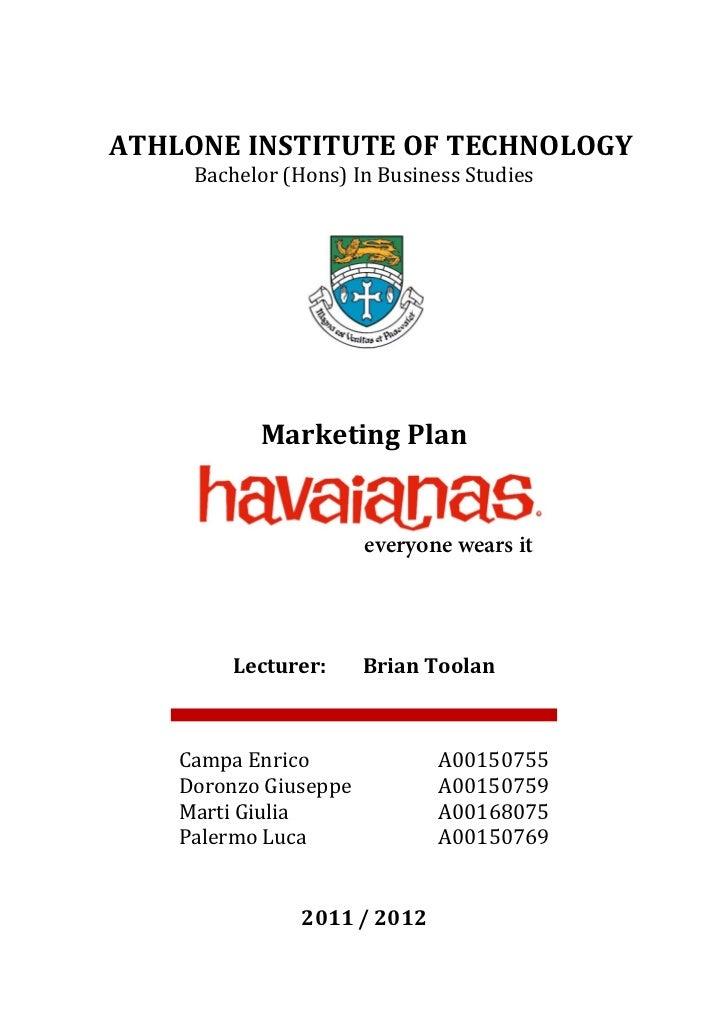 Bachelor (Hons) In Business StudiesATHLONE INSTITUTE OF TECHNOLOGY           Marketing Plan                       everyone...