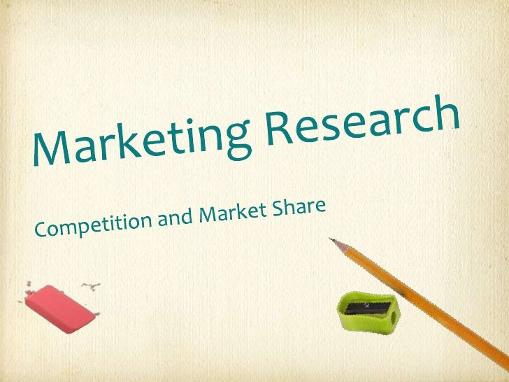MarketingResearch            Competition   Market Share