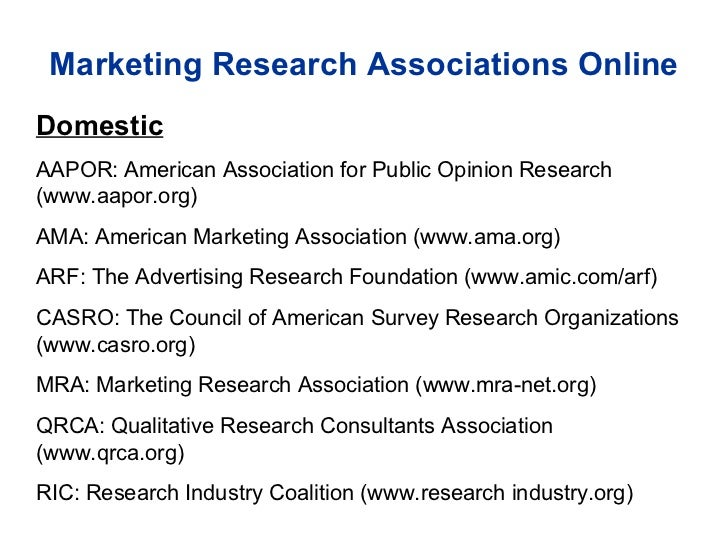 Marketing Research Associations Online Domestic AAPOR : American Association for Public Opinion Research (www.aapor.org) A...