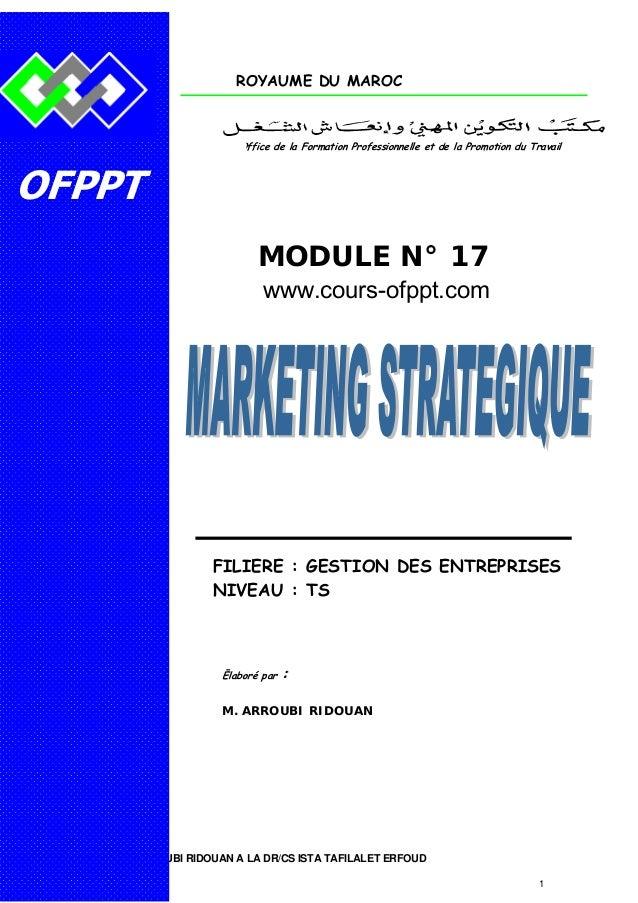 ROYAUME DU MAROC  Office de la Formation Professionnelle et de la Promotion du Travail  OFPPT MODULE N° 17 www.cours-ofppt...