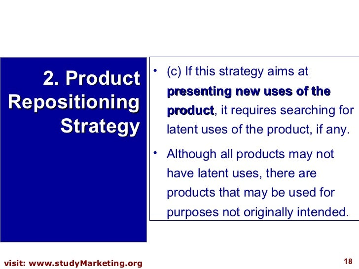 <ul><li>(c) If this strategy aims at  presenting new uses of the product , it requires searching for latent uses of the pr...