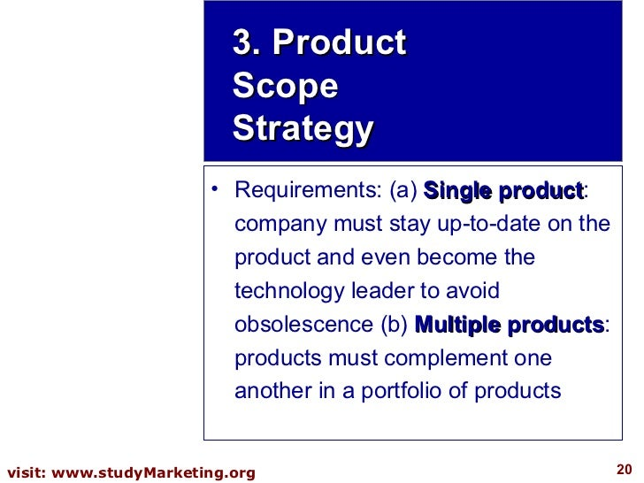 <ul><li>Requirements: (a)  Single product : company must stay up-to-date on the product and even become the technology lea...