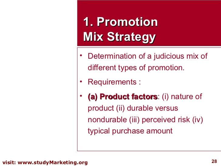 <ul><li>Determination of a judicious mix of different types of promotion. </li></ul><ul><li>Requirements :  </li></ul><ul>...